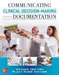 Communicating Clinical Decision Making Through Documentation: Coding, Payment, and Patient Categorization