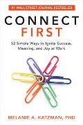 Connect First 52 Simple Ways to Ignite Success Meaning & Joy at Work