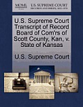 U.S. Supreme Court Transcript of Record Board of Com'rs of Scott County, Kan, V. State of Kansas