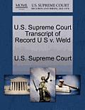U.S. Supreme Court Transcript of Record U S V. Weld