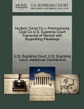 Hudson Canal Co V. Pennsylvania Coal Co U.S. Supreme Court Transcript of Record with Supporting Pleadings