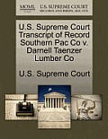 U.S. Supreme Court Transcript of Record Southern Pac Co V. Darnell Taenzer Lumber Co