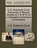 U.S. Supreme Court Transcript of Record Omaha & C B St R Co V. Interstate Commerce Commission