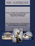 Drury V. Foster U.S. Supreme Court Transcript of Record with Supporting Pleadings