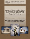 Mauran V. Alliance Ins Co: Mauran V. Insurance Co U.S. Supreme Court Transcript of Record with Supporting Pleadings