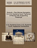 Wolcott V. Des Moines Navigation Co U.S. Supreme Court Transcript of Record with Supporting Pleadings