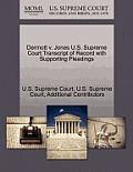 Dermott V. Jones U.S. Supreme Court Transcript of Record with Supporting Pleadings