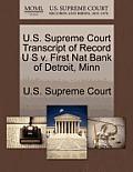 U.S. Supreme Court Transcript of Record U S V. First Nat Bank of Detroit, Minn
