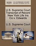 U.S. Supreme Court Transcript of Record New York Life Ins Co V. Edwards