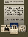 U.S. Supreme Court Transcript of Record City and County of Denver V. Stenger