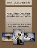 Morgan V. City and Town of Beloit U.S. Supreme Court Transcript of Record with Supporting Pleadings
