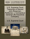U.S. Supreme Court Transcript of Record John Boseman, Petitioner, V. Connecticut General Life Insurance Company.