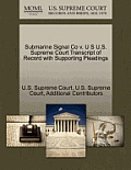 Submarine Signal Co V. U S U.S. Supreme Court Transcript of Record with Supporting Pleadings