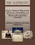 Hayes, People of State of New York Ex Rel V. McLaughlin U.S. Supreme Court Transcript of Record with Supporting Pleadings