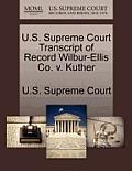 U.S. Supreme Court Transcript of Record Wilbur-Ellis Co. V. Kuther