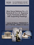 Bliss Syrup Refining Co V. G Amsinck & Co U.S. Supreme Court Transcript of Record with Supporting Pleadings