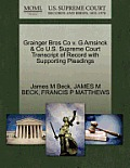 Grainger Bros Co V. G Amsinck & Co U.S. Supreme Court Transcript of Record with Supporting Pleadings