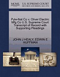 Pyle-Nat Co V. Oliver Electric Mfg Co U.S. Supreme Court Transcript of Record with Supporting Pleadings