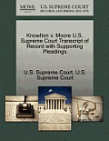 Knowlton V. Moore U.S. Supreme Court Transcript of Record with Supporting Pleadings