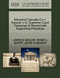 Maryland Casualty Co V. Razook U.S. Supreme Court Transcript of Record with Supporting Pleadings