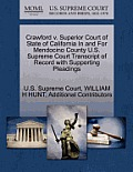 Crawford V. Superior Court of State of California in and for Mendocino County U.S. Supreme Court Transcript of Record with Supporting Pleadings