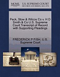 Peck, Stow & Wilcox Co V. H D Smith & Co U.S. Supreme Court Transcript of Record with Supporting Pleadings