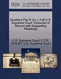 Southern Pac R Co V. Fall U.S. Supreme Court Transcript of Record with Supporting Pleadings