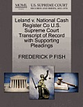 Leland V. National Cash Register Co U.S. Supreme Court Transcript of Record with Supporting Pleadings