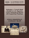Addington V. Forsyth Metal Goods Co U.S. Supreme Court Transcript of Record with Supporting Pleadings