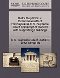 Bell's Gap R Co V. Commonwealth of Pennsylvania U.S. Supreme Court Transcript of Record with Supporting Pleadings