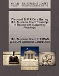 Winona & St P R Co V. Barney U.S. Supreme Court Transcript of Record with Supporting Pleadings
