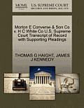 Morton E Converse & Son Co V. H C White Co U.S. Supreme Court Transcript of Record with Supporting Pleadings