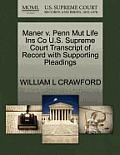 Maner V. Penn Mut Life Ins Co U.S. Supreme Court Transcript of Record with Supporting Pleadings