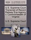 U.S. Supreme Court Transcript of Record Railway Exp Agency V. Commonwealth of Virginia