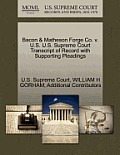 Bacon & Matheson Forge Co. V. U.S. U.S. Supreme Court Transcript of Record with Supporting Pleadings