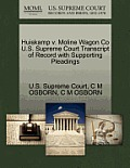 Huiskamp V. Moline Wagon Co U.S. Supreme Court Transcript of Record with Supporting Pleadings