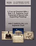 U S Ex Rel Greylock Mills V. Blair U.S. Supreme Court Transcript of Record with Supporting Pleadings
