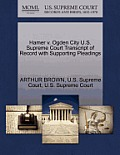 Hamer V. Ogden City U.S. Supreme Court Transcript of Record with Supporting Pleadings