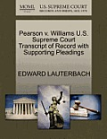 Pearson V. Williams U.S. Supreme Court Transcript of Record with Supporting Pleadings