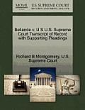 Bellande V. U S U.S. Supreme Court Transcript of Record with Supporting Pleadings