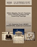 William Bagaley, the U.S. Supreme Court Transcript of Record with Supporting Pleadings