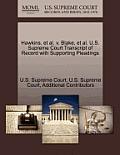 Hawkins, et al. V. Blake, et al. U.S. Supreme Court Transcript of Record with Supporting Pleadings