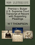 Prenica V. Bulger U.S. Supreme Court Transcript of Record with Supporting Pleadings