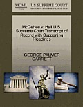 McGehee V. Hall U.S. Supreme Court Transcript of Record with Supporting Pleadings