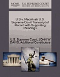 U S V. Macintosh U.S. Supreme Court Transcript of Record with Supporting Pleadings