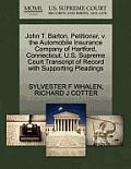 John T. Barton, Petitioner, V. the Automobile Insurance Company of Hartford, Connecticut. U.S. Supreme Court Transcript of Record with Supporting Plea