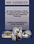 de Pauw University V. Brunk U.S. Supreme Court Transcript of Record with Supporting Pleadings