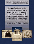 Marie de Beauvais Richards, Petitioner, V. Nancye M. Lorleberg. U.S. Supreme Court Transcript of Record with Supporting Pleadings