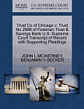 Trust Co of Chicago V. Trust No 2988 of Foreman Trust & Savings Bank U.S. Supreme Court Transcript of Record with Supporting Pleadings