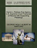 Hamm V. Railway Exp Agency U.S. Supreme Court Transcript of Record with Supporting Pleadings